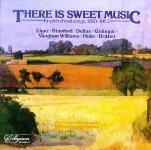 Album cover of There Is Sweet Music by John Rutter and The Cambridge Singers